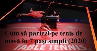 Cum să pariezi pe tenis de masă în 7 pași simpli (2020)