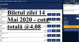 Biletul zilei 14 Mai 2020 - cota totală @4.08