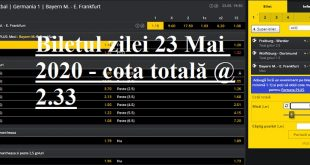 Biletul zilei 23 Mai 2020 - cota totală @2.33