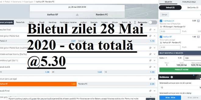Biletul zilei 28 Mai 2020 - cota totală @5.30