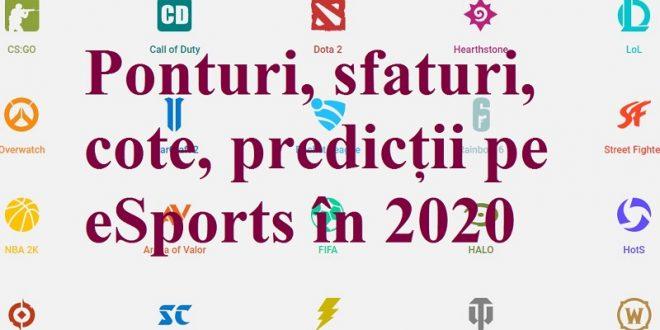 Ponturi, sfaturi, cote, predicții pe eSports în 2020