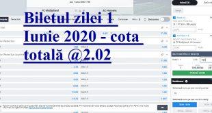Biletul zilei 1 Iunie 2020 - cota totală @2.02