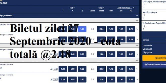 Biletul zilei 27 Septembrie 2020 - cota totală @2.18