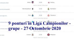 9 ponturi în Liga Campionilor - grupe - 27 Octombrie 2020