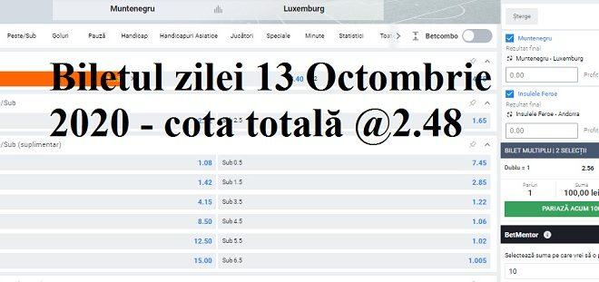 Biletul zilei 13 Octombrie 2020 - cota totală @2.48