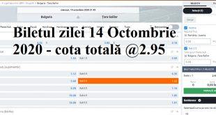 Biletul zilei 14 Octombrie 2020 - cota totală @2.95