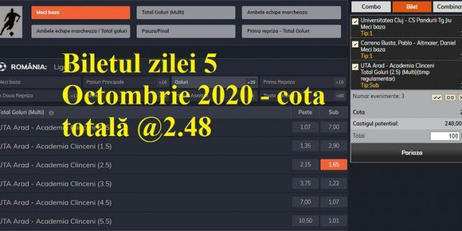 Biletul zilei 5 Octombrie 2020 - cota totală @2.48
