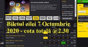 Biletul zilei 7 Octombrie 2020 - cota totală @2.30