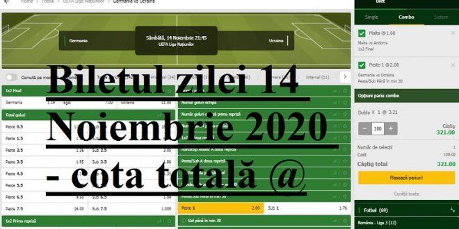 Biletul zilei 14 Noiembrie 2020 - cota totală @3.21