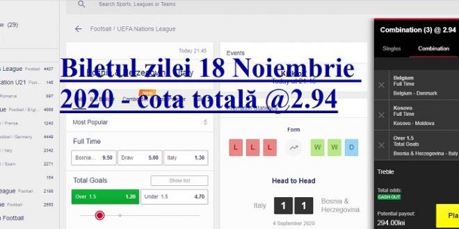 Biletul zilei 18 Noiembrie 2020 - cota totală @2.94