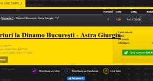 Pariuri laDinamo București - Astra Giurgiu
