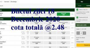 Biletul zilei 18 Decembrie 2020 - cota totală @2.48