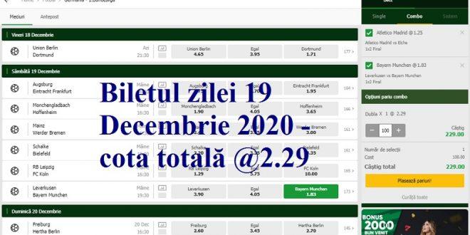 Biletul zilei 19 Decembrie 2020 - cota totală @2.29