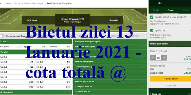Biletul zilei 13 Ianuarie 2021 - cota totală @2.39
