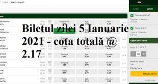 Biletul zilei 5 Ianuarie 2020 - cota totală @2.17
