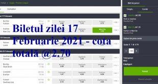 Biletul zilei 17 Februarie 2021 - cota totală @2.70