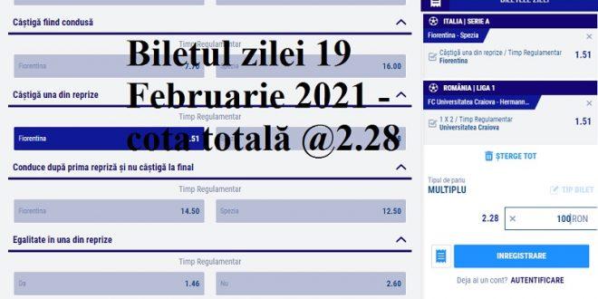 Biletul zilei 19 Februarie 2021 - cota totală @2.28