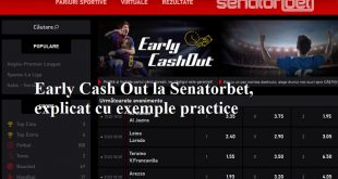 Early Cash Out la Senatorbet, explicat cu exemple practice
