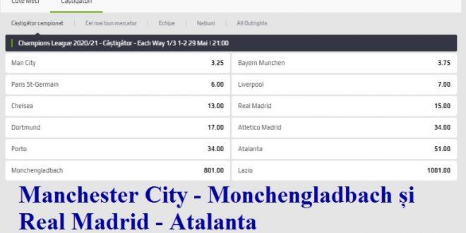 Manchester City - Monchengladbach și Real Madrid - Atalanta
