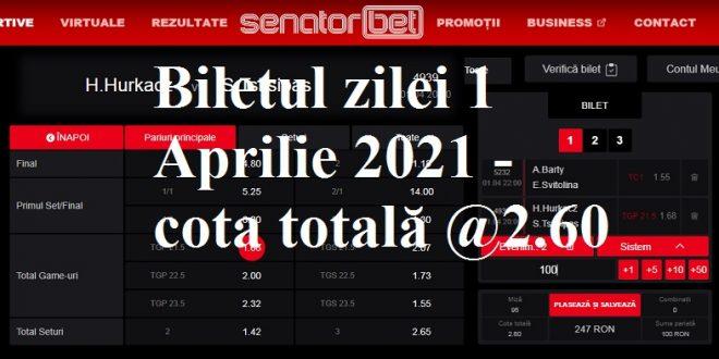 Biletul zilei 1 Aprilie 2021 - cota totală @2.60