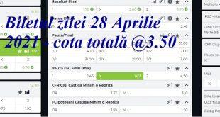 Biletul zilei 28 Aprilie 2021 - cota totală @3.50