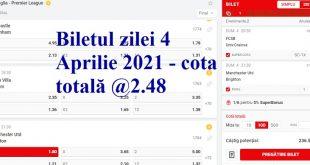 Biletul zilei 4 Aprilie 2021 - cota totală @2.48