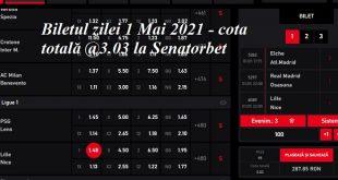 Biletul zilei 1 Mai 2021 - cota totală @3.03 la Senatorbet