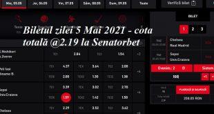 Biletul zilei 5 Mai 2021 - cota totală @2.19 la Senatorbet