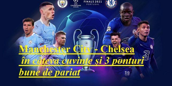 Manchester City - Chelsea în câteva cuvinte și 3 ponturi bune de pariat