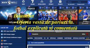 Baumbet - Oferta vastă de pariuri la fotbal explicată și comentată