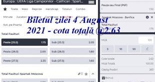 Biletul zilei 4 August 2021 - cota totală @2.63