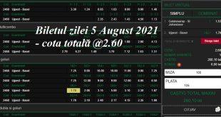 Biletul zilei 5 August 2021 - cota totală @2.60
