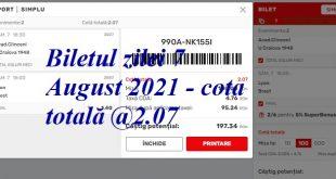 Biletul zilei 7 August 2021 - cota totală @2.07